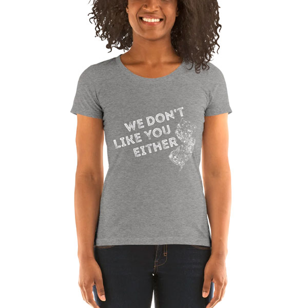 Ladies T-Shirt design We Don't Like You Either.