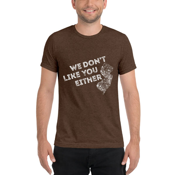 T-Shirt Design: We Don't Like You Either