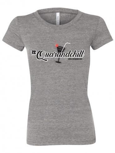 #Quarandchill Ladies T-Shirt Design